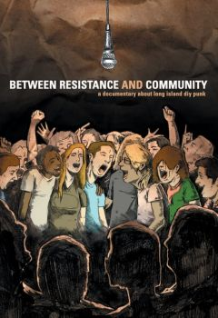 Between Resistance and Community: The Long Island Do It Yourself Punk Scene