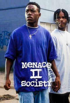 Menace II Society