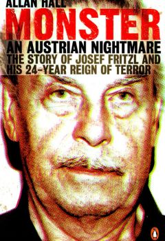 Monster: The Josef Fritzl Story