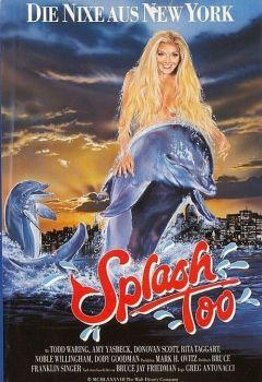 Splash, Too