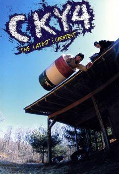 CKY 4 Latest & Greatest