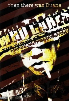 Who Cares?: The Duane Peters Story