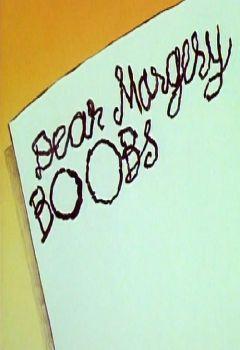 Dear Margery Boobs