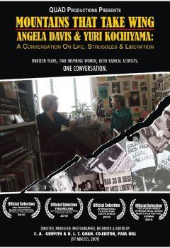 Mountains That Take Wing: Angela Davis & Yuri Kochiyama - A Conversation on Life, Struggles & Liberation