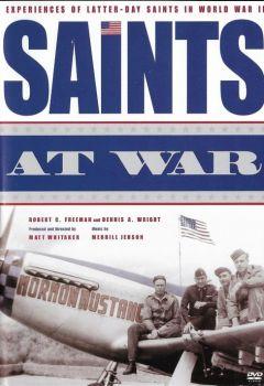 Saints at War: World War II