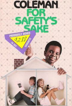 Gary Coleman: For Safety's Sake