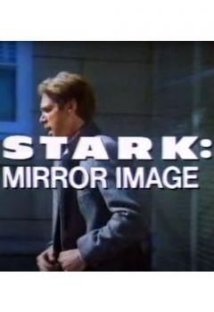 Stark: Mirror Image