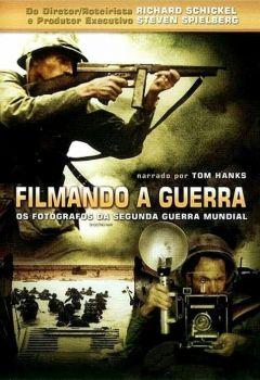 Shooting War: World War II Combat Cameramen