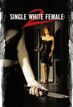 Single White Female 2: The Psycho