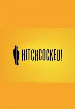 Hitchcocked!