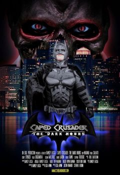 Caped Crusader: The Dark Hours