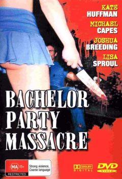 Bachelor Party Massacre