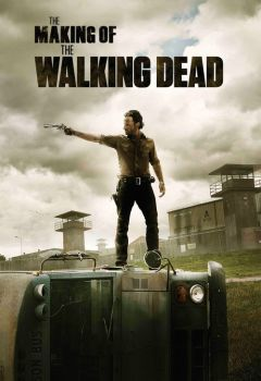 The Making of The Walking Dead