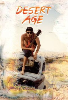 Desert Age: A Rock and Roll Scene History