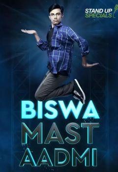Biswa Kalyan Rath: Biswa Mast Aadmi