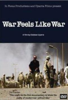War Feels Like War