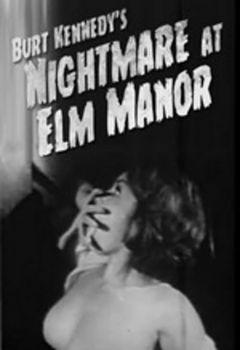 Nightmare at Elm Manor