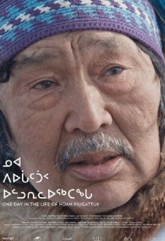 One Day in the Life of Noah Piugattuk