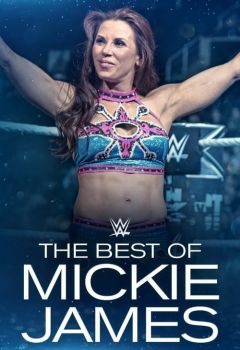 The Best of WWE: Best of Mickie James
