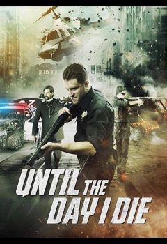 Until the Day I Die: Part 2