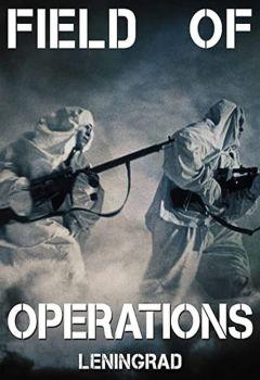 Field of Operations: Leningrad