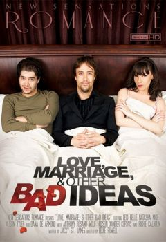Love, Marriage, & Other Bad Ideas