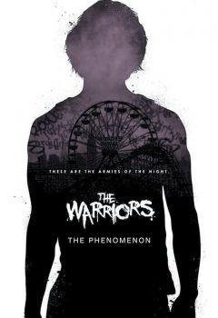 The Warriors: The Phenomenon