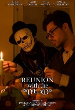 Reunion with the Dead