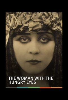 The Woman with the Hungry Eyes