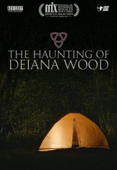 The Haunting of Deiana Wood