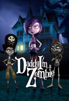 Papá, soy una zombi