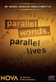 Parallel Worlds, Parallel Lives