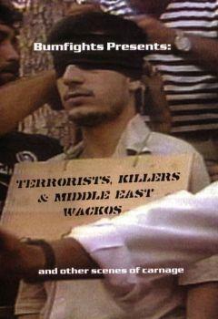 Terrorists, Killers & Middle-East Wackos