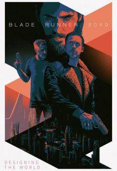 Blade Runner 2049: Designing the World of Blade Runner 2049