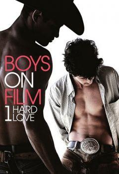 Boys on Film 1: Hard Love