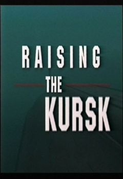 The Raising of the Kursk