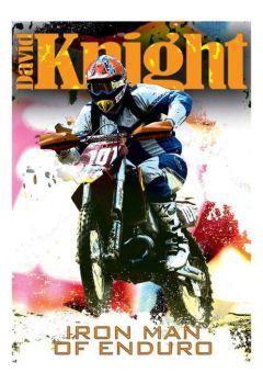 David Knight: Iron Man of Enduro