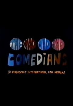 The Mad, Mad, Mad Comedians