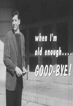 When I'm Old Enough... Good-Bye!