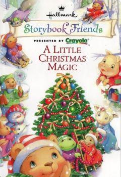 Storybook Friends - A Little Christmas Magic