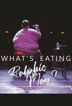 What's Eating Ralphie May?