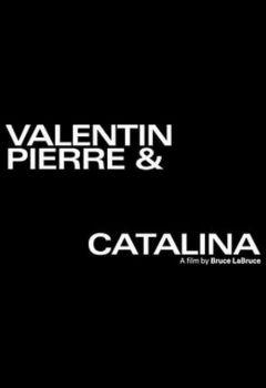 Valentin, Pierre y Catalina