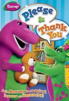 Barney: Please & Thank You