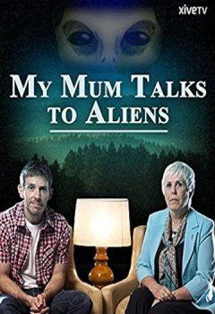 My Mum Talks to Aliens