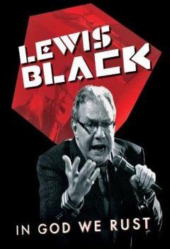 Lewis Black: In God We Rust