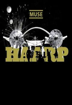 Muse: H.A.A.R.P. Live at Wembley