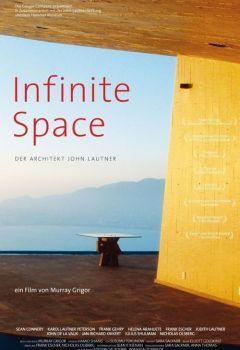 Infinite Space: The Architecture of John Lautner