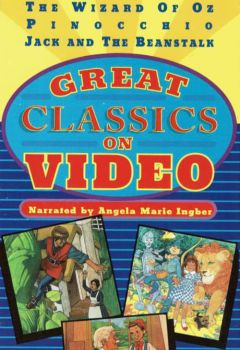 Great Classics on Video: My Very First Wizard of Oz Story Book, My Very First Pinocchio Story Book, My Very First Jack and the Beanstalk Storybook