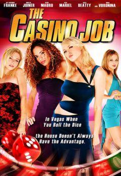 The Casino Job