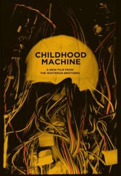Childhood Machine: In Standard Definition!